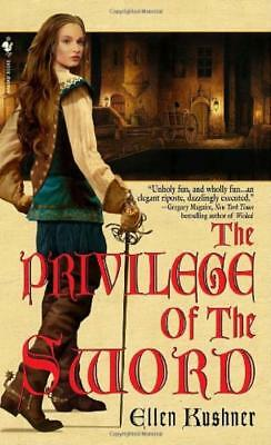 The Privilege of the Sword - Ellen Kushner - Acceptable - Paperback