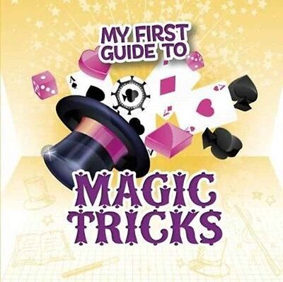 My First Guide To Magic Tricks, Barnhart, Norm, Charney, Steve, 9781474749558