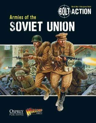 Bolt Action: Armies of the Soviet Union by Warlord Games 9781780960906