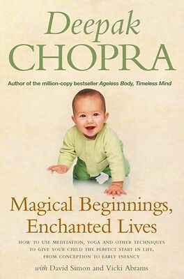 Magical Beginnings, Enchanted Lives: How to use meditation, yoga and other tech.