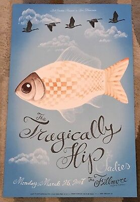 THE TRAGICALLY HIP with The Sadies BGP Fillmore Poster 3/26/17