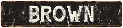 BROWN Street Sign Rustic Chic Sign Home man cave Decor Gift Black 41803230