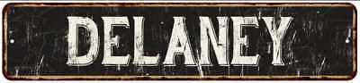 DELANEY Street Sign Rustic Chic Sign Home man cave Decor Gift Black 41803861