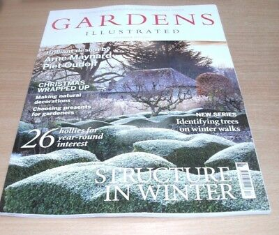 Gardens Illustrated magazine DEC 2017 Identifying Trees, Structure in Winter