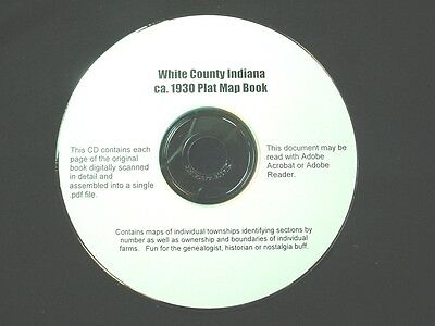 CD ~ ca. 1930 White County Indiana Plat Map Atlas