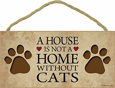 A House Is Not A Home CATS 5x10 Wood SIGN Plaque USA Made