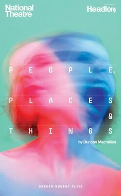 People, Places and Things (Oberon Modern Plays) (Paperback), Macm. 9781783199099
