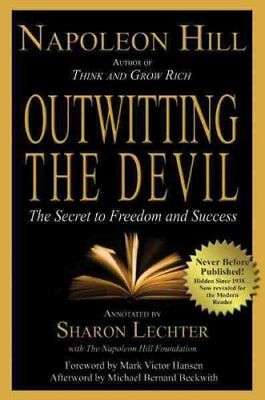 Outwitting the Devil The Secret to Freedom and Success 9781454903451