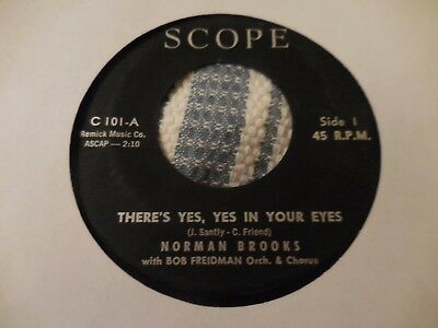 Norman Brooks==There's Yes, Yes In Your Eyes B/w Hello Sunshine==45 Vg+