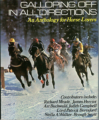 Vintage 1978 GALLOPING IN ALL DIRECTIONS, Anthology For Horse Lovers