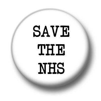Save The NHS 1 Inch / 25mm Pin Button Badge National Health Service UK Politics