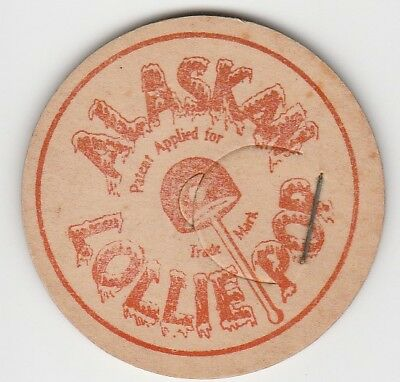 Milk Bottle Cap. Alaskan Lolliepop.