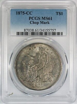 1875-CC $1 Trade Silver Dollar PCGS MS61 **Chop Marks-Carson City**