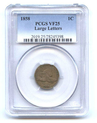 1858 1C Pcgs- Vf 25-Large Letters- Flying Eagle Cent -