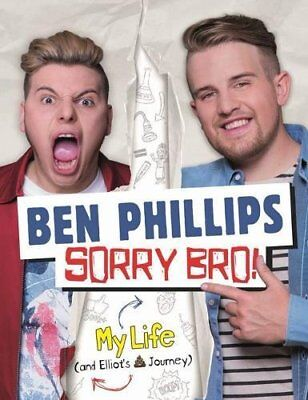 Sorry, Bro!, Ben Phillips, New condition, Book