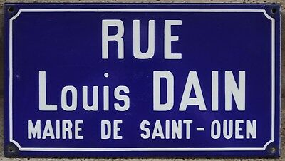 French enamel street sign road name plaque Louis Dain Mayor of Saint-Ouen Paris