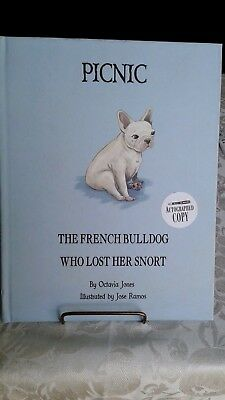 """""""Picnic""""  """"The French Bulldog Who Lost Her Snort""""~Autographed Copy By Octavia Jo"""