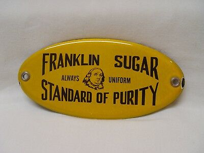 "6.5"" Franklin Sugar Standard Of Purity Porcelain Door Push Advertising Sign"