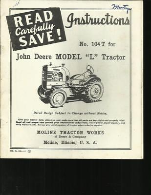 John Deere Model L Tractors Instruction Book Dated 1957