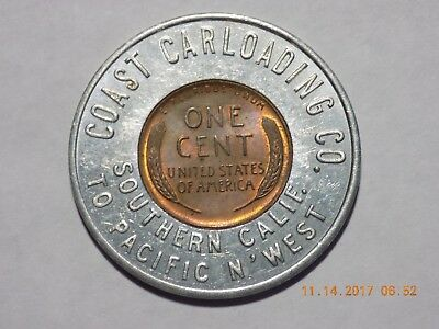 Encased 1955-D Cent - COAST CARLOADING CO. / SOUTHERN CALIF. TO PACIFIC N'WEST