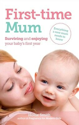 First-time Mum (Paperback), Smith, Hollie, 9781908281111