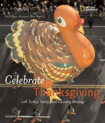 Holidays Around the World: Celebrate Thanksgiving: with Turkey, F...