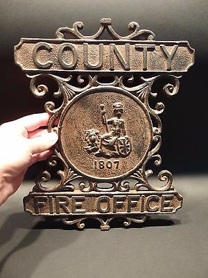 Antique Vintage Style Heavy Cast Iron County Fire Office Sign 1807 Fireman