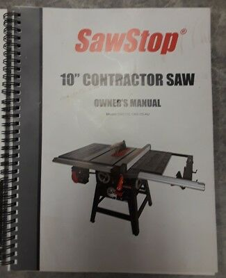 "Owners Manual Sawstop 10"" Contractor saw, T Glide fence system, mobile base Keys"