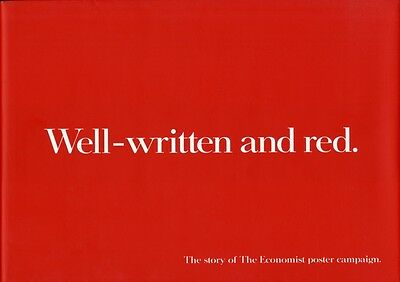 Well-written and Red: The Story of the Economist Poster Campaign . 9781905641024