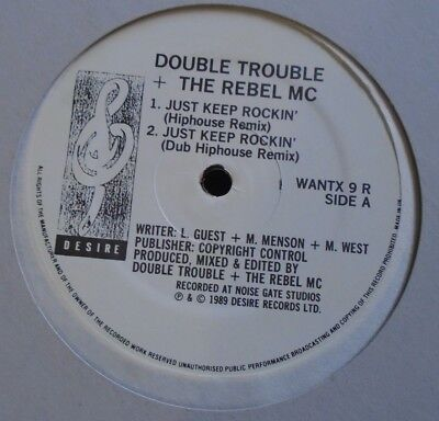 "DOUBLE TROUBLE & THE REBEL MC ~ Just keep Rockin ~ 12"" Single"