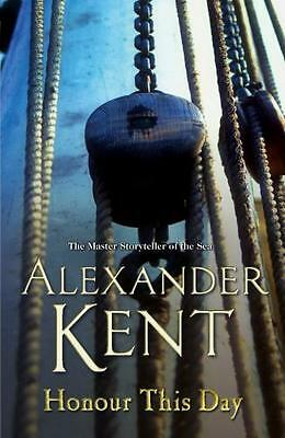 Honour This Day (Richard Bolitho) (Paperback), Kent, Alexander, 9780099497721