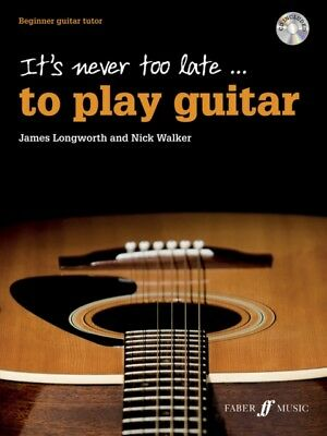 It's Never Too Late to Play Guitar (with Free Audio CD) (Paperbac...