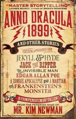 Anno Dracula 1899 and Other Stories by Kim Newman 9781781165706