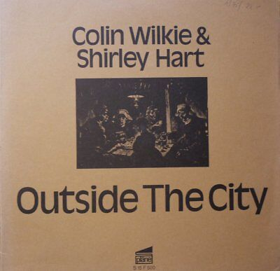 LP - Colin Wilkie And Shirley Hart - Outside The City