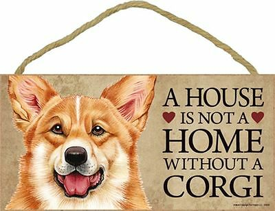 A House Is Not A Home CORGI Dog 5 x 10 Wood SIGN Plaque USA Made