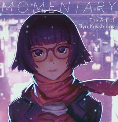 Momentary: The Art of Ilya Kuvshinov by Ilya Kuvshinov (Paperback, 2017)