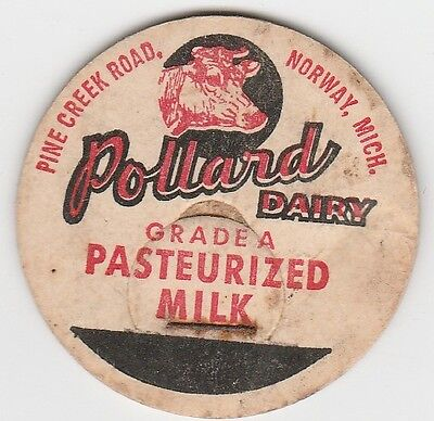 Milk Bottle Cap. Pollard Dairy. Norway, Mi.