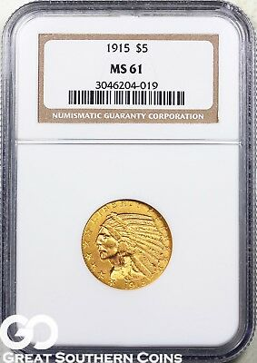 1915 NGC Half Eagle, $5 Gold Indian NGC MS 61 ** Very Nice, Free Shipping!