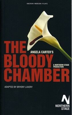 The Bloody Chamber (Oberon Modern Plays) (Paperback), Carter, Ang. 9781840028874