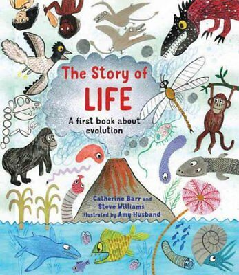 The Story of Life A First Book about Evolution by Catherine Barr 9781847804853