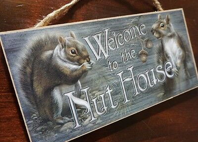 WELCOME TO THE NUT HOUSE Gray Squirrel Rustic Wood Sign Wall Home Decor - NEW
