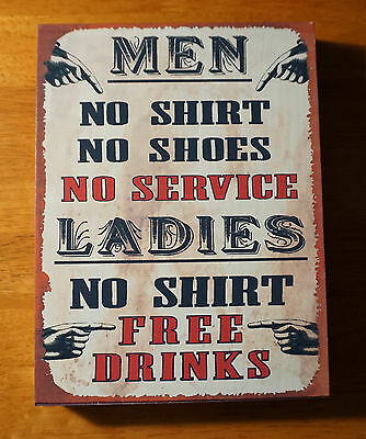 MEN NO SHIRTS NO SERVICE LADIES NO SHIRT FREE DRINKS! Bar Pub Tavern Sign Decor