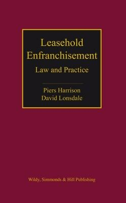 Leasehold Enfranchisement: Law and Practice (Hardcover), Harrison...