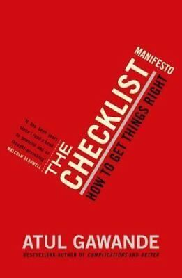 The Checklist Manifesto How To Get Things Right by Atul Gawande 9781846683145