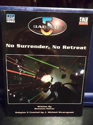 Babylon 5 RPG Game Source Book - No Surrender, No Retreat (Mongoose, 2003)