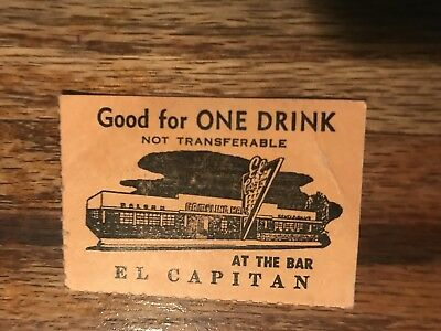 El Capitan Casino Gambling Hall Good For One Drink Coupon Hawthorne Nevada 1969
