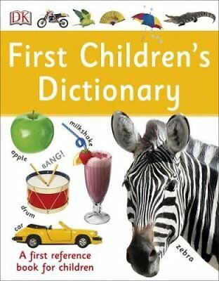 First Children's Dictionary A First Reference Book for Children 9780241228272