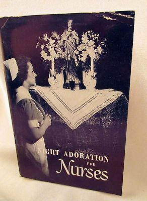 Night Adoration for Nurses RARE VINTAGE Booklet Prayers Devotions Catholic 1949