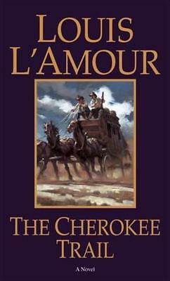 The Cherokee Trail (Mass Market Paperback), L'Amour, Louis, 9780553270471