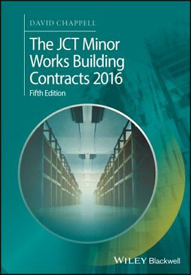 The JCT Minor Works Building Contracts 2016 by David Chappell 9781119415541
